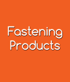 Fastening Products